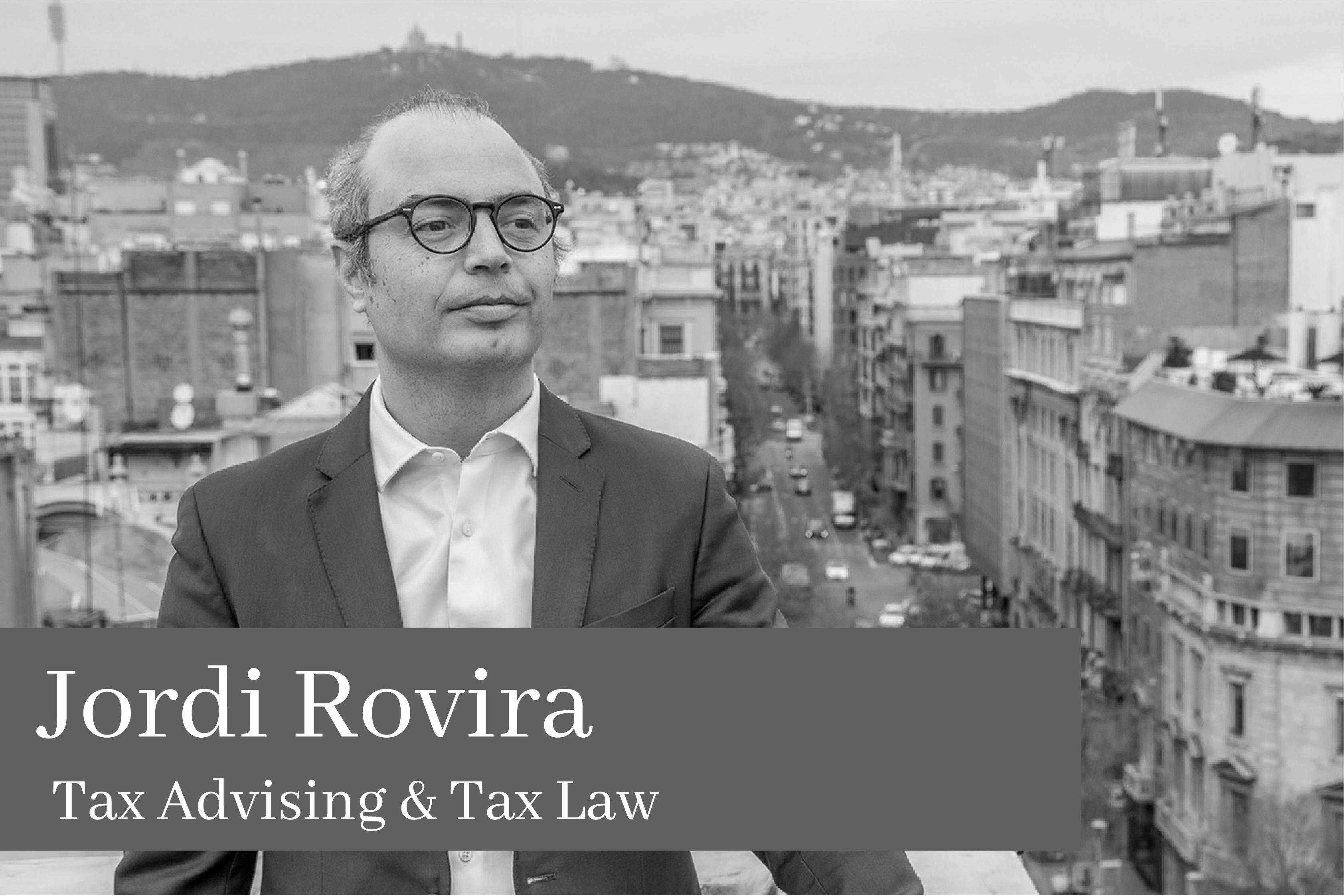 Subido a Jordi Rovira Esteve Tax Advising & Tax Law