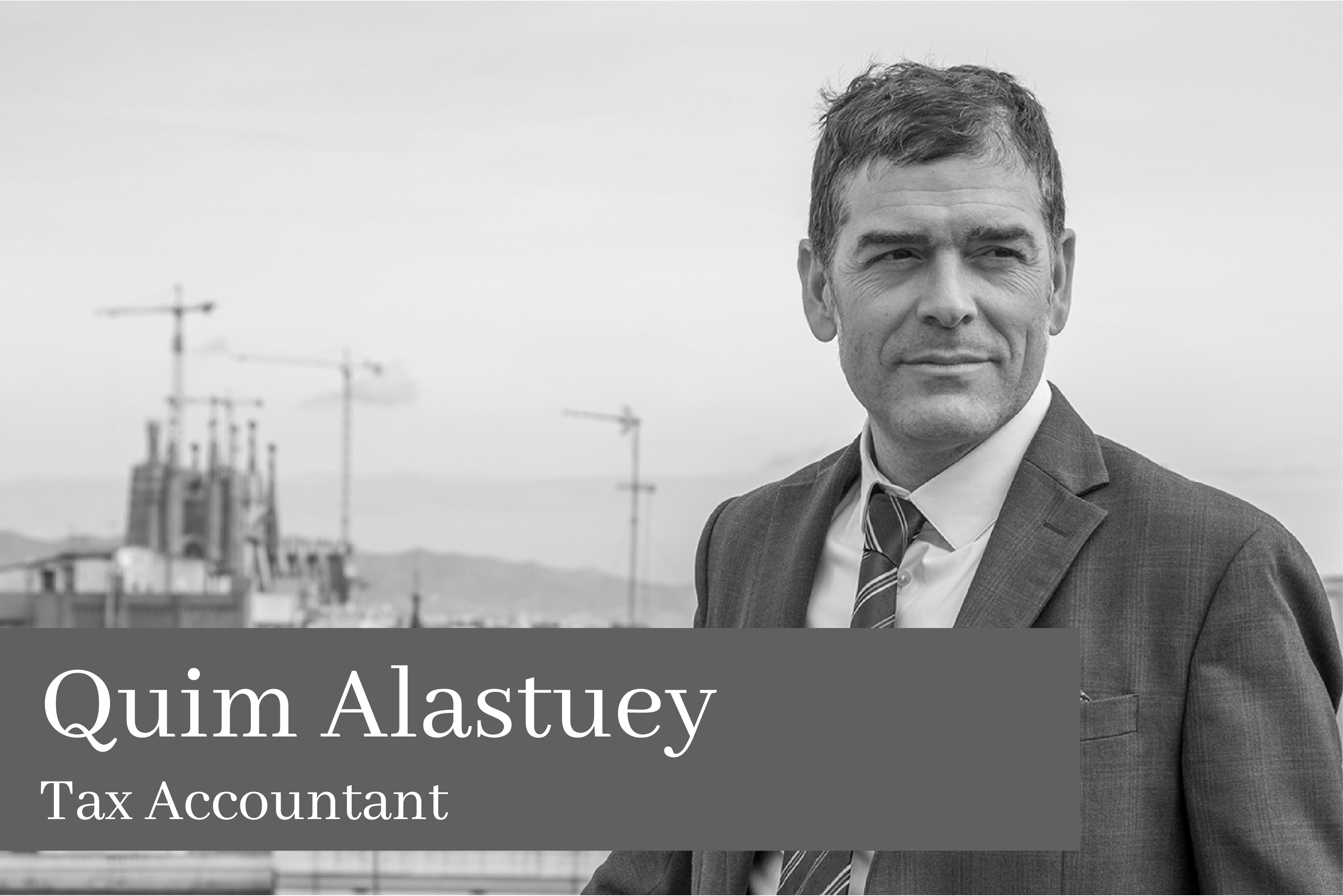 Quim Alastuey Parladé Tax Accountant