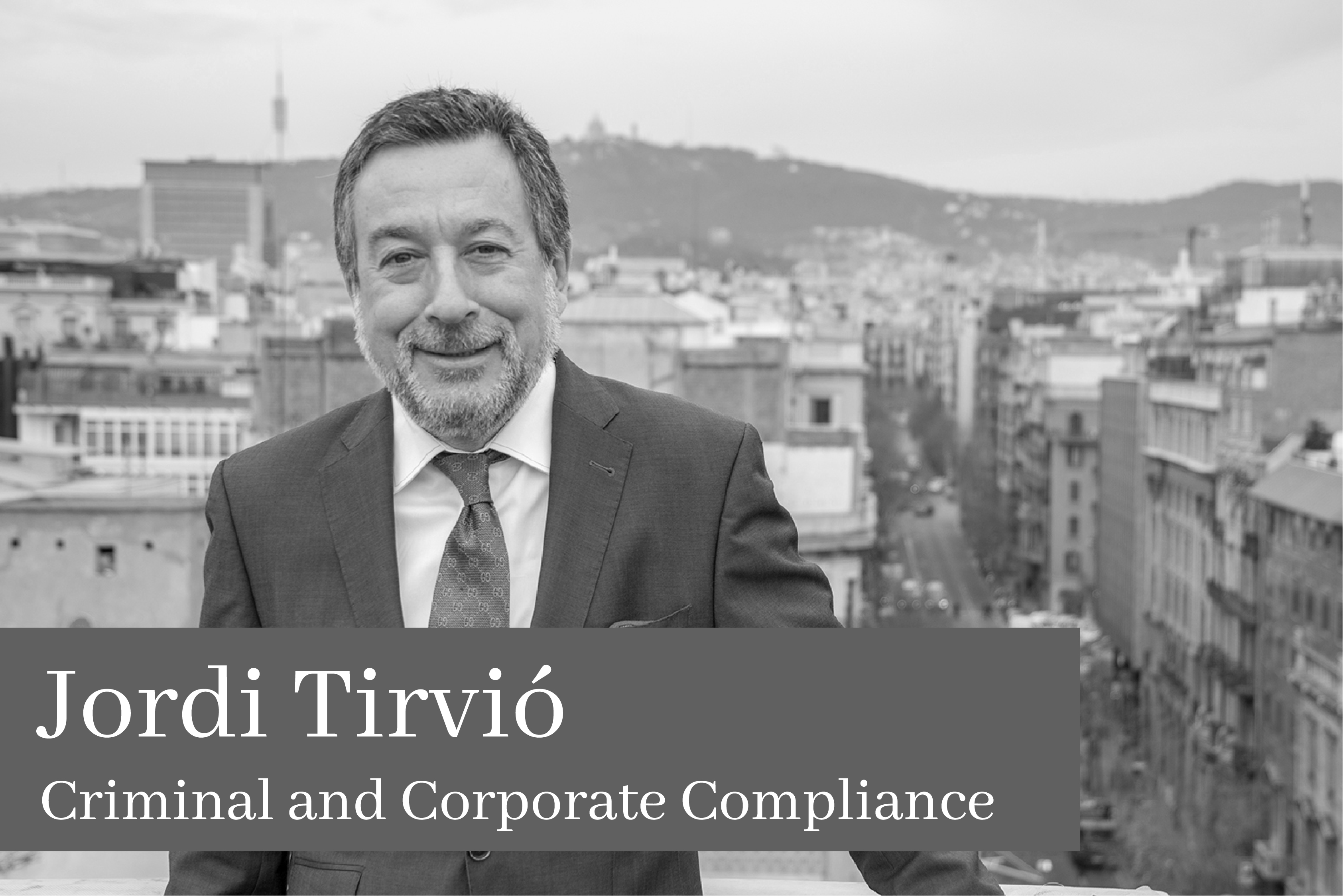 Jordi Tirvió Criminal and Corporate Compliance